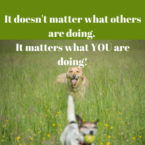 it-doesnt-matter-what-others-are-doing-it-matters-what-you-are-doing